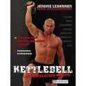 Kettlebell - La musculation ultime