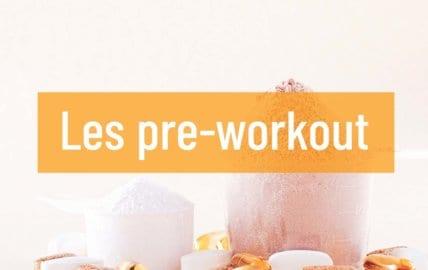 Les pré-workout